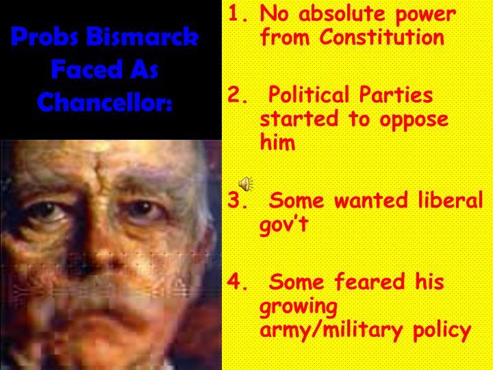 Probs Bismarck Faced As Chancellor: