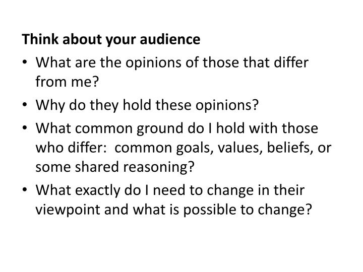 Think about your audience