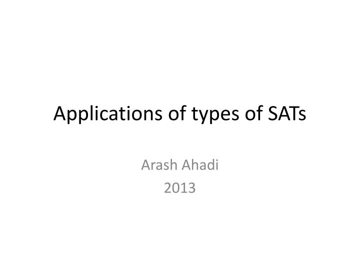 applications of types of sats n.