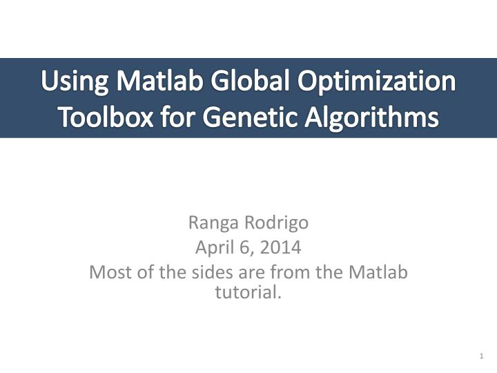 PPT - Using Matlab Global Optimization Toolbox for Genetic
