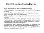 capitalism is a loaded term