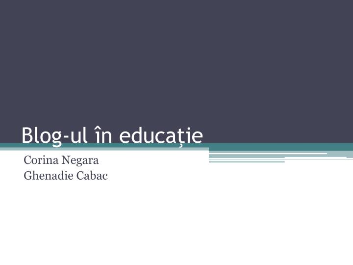 blog ul n educa ie n.