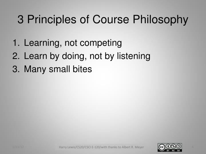 3 Principles of Course Philosophy