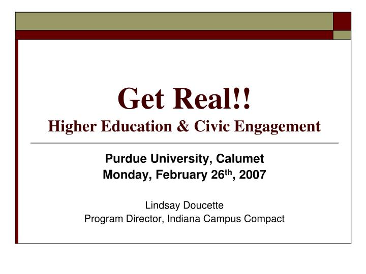 get real higher education civic engagement n.