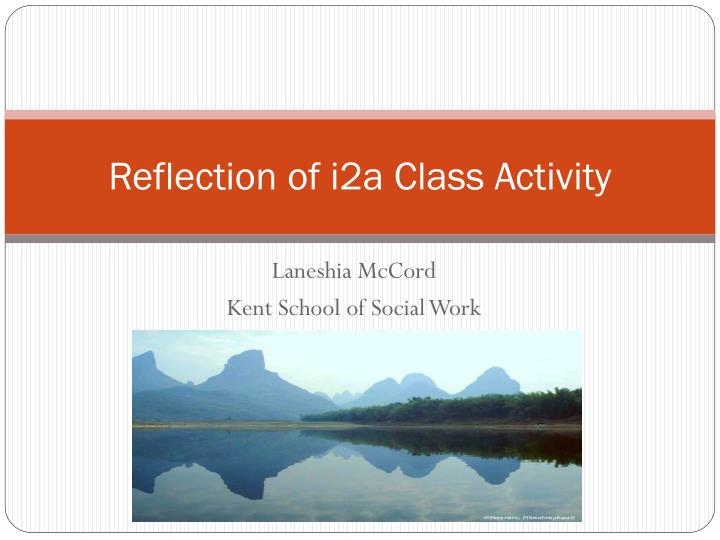 reflection of i2a class activity n.