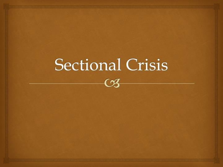 sectional crisis n.
