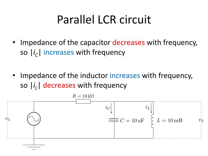 Parallel lcr circuit