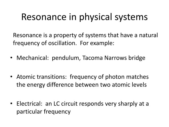 Resonance in physical systems