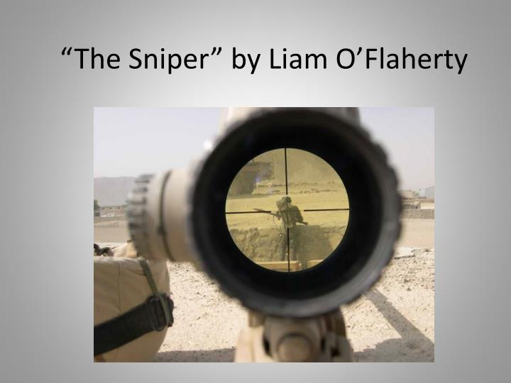 Essays Writer The Sniper By Liam Oflaherty Essay On Work Ethic also The Merchant Of Venice Essay Topics Ppt  The Sniper By Liam Oflaherty Powerpoint Presentation  Id  The Raven Essay