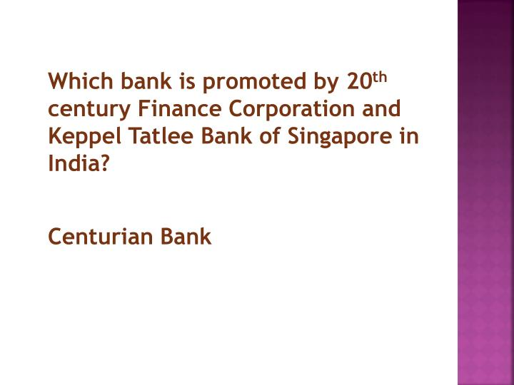 Which bank is promoted by 20