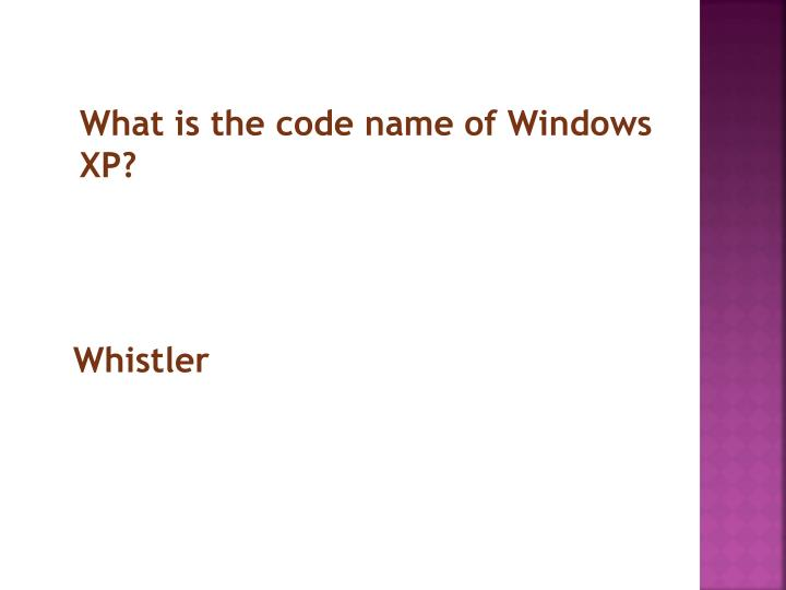 What is the code name of Windows XP?