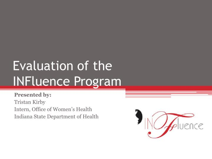 evaluation of the influence program n.