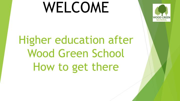 higher education after wood green school how to get there n.