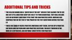 additional tips and tricks