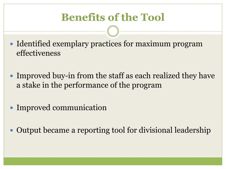 Benefits of the Tool