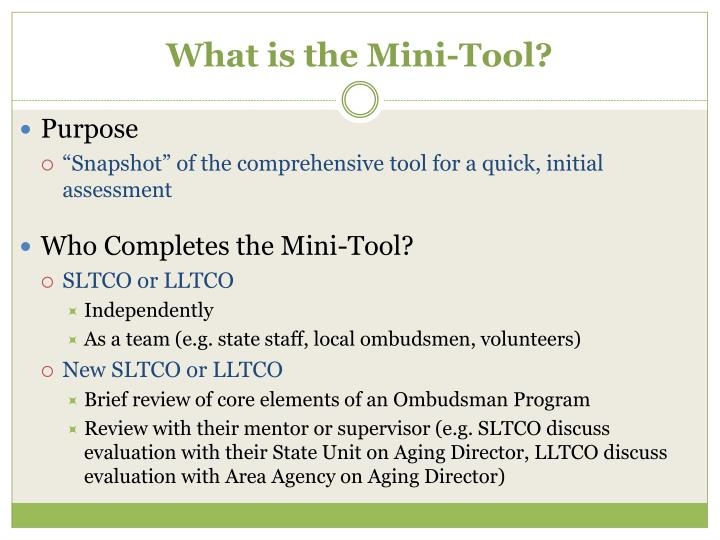 What is the Mini-Tool?