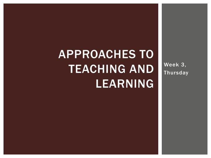 approaches to teaching and learning n.