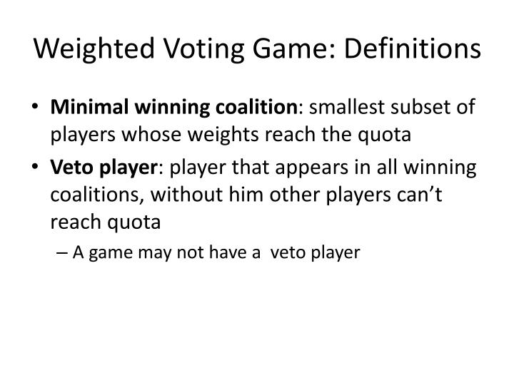 Weighted Voting Game: Definitions