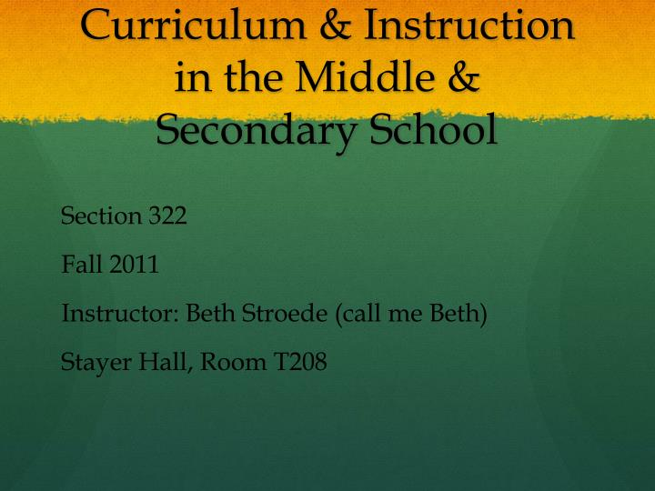 curriculum instruction in the middle secondary school n.