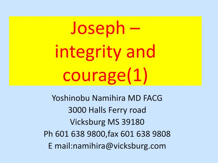 joseph integrity and courage 1 n.
