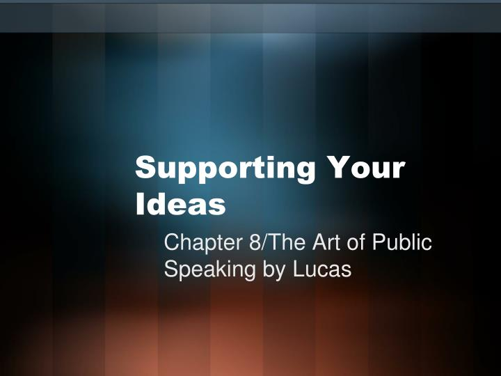 supporting your ideas n.