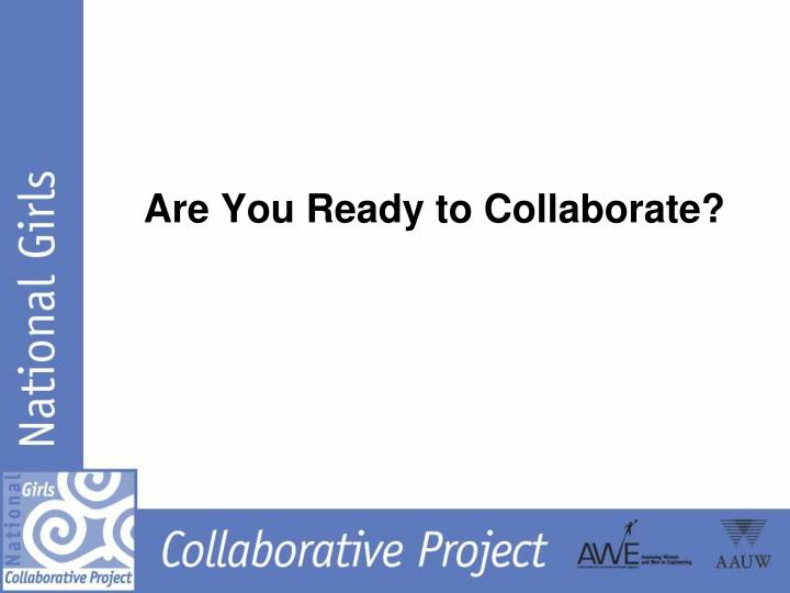 Are You Ready to Collaborate?