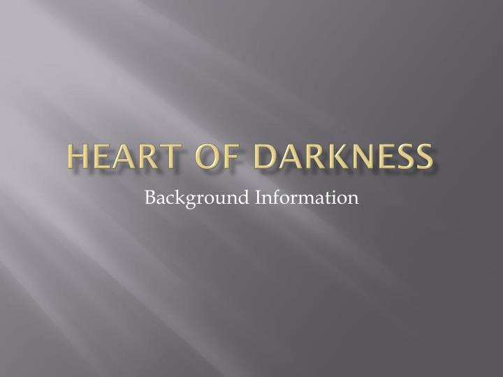heart of darkness n.