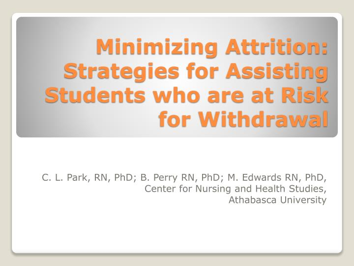 minimizing attrition strategies for assisting students who are at risk for withdrawal n.