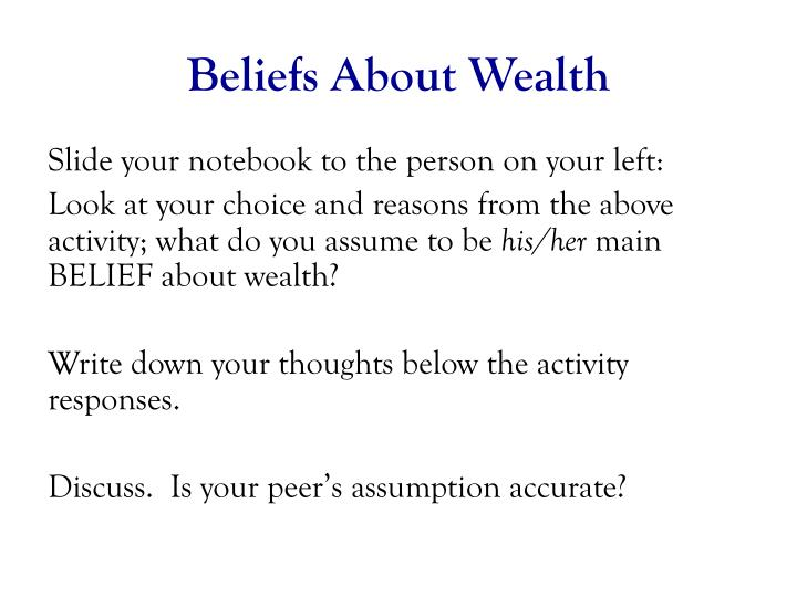 Beliefs About Wealth