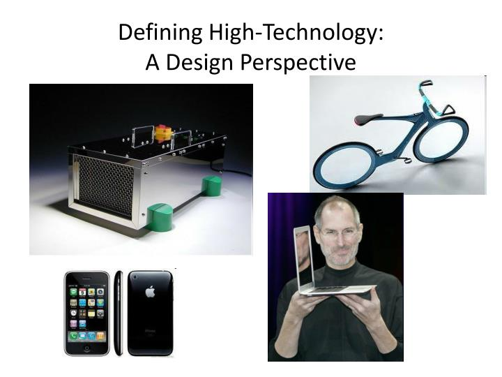 defining high technology a design perspective n.