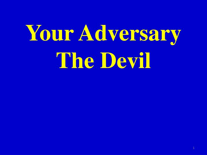 your adversary the devil n.