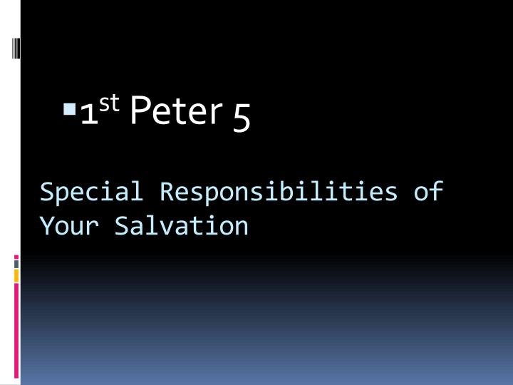 special responsibilities of your salvation n.