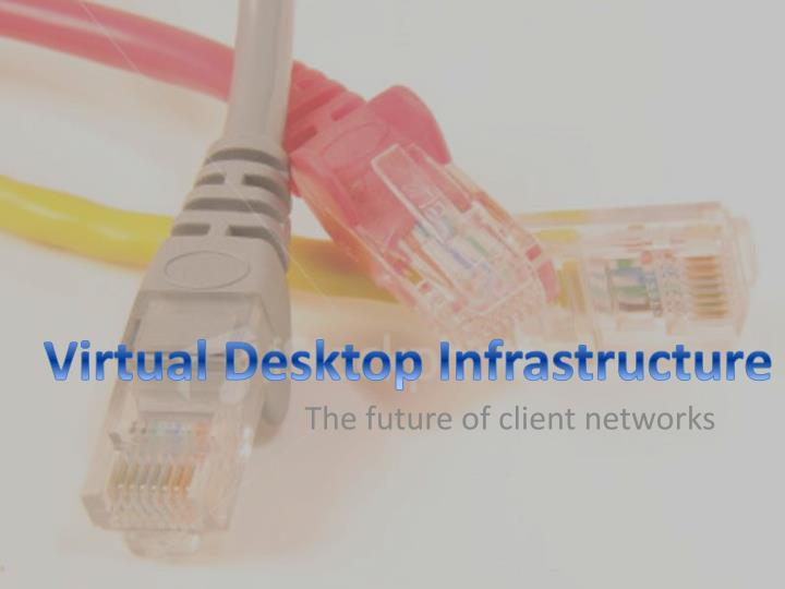 the future of client networks n.