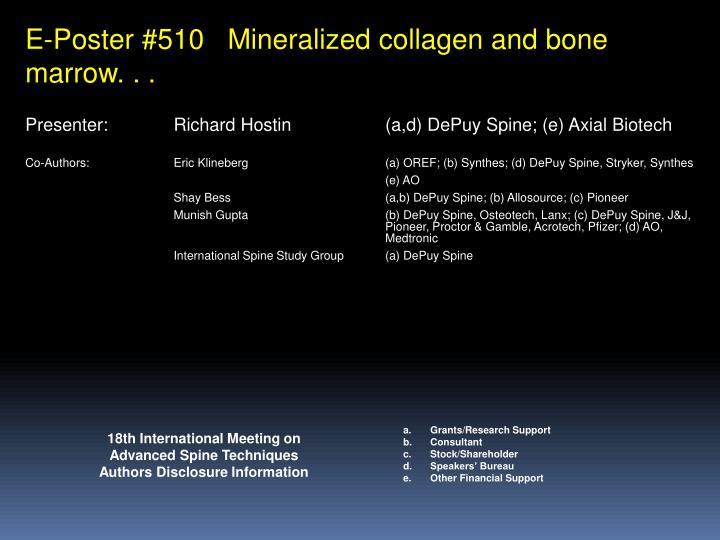 E-Poster #510   Mineralized collagen and bone marrow. . .