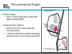 pre commercial project