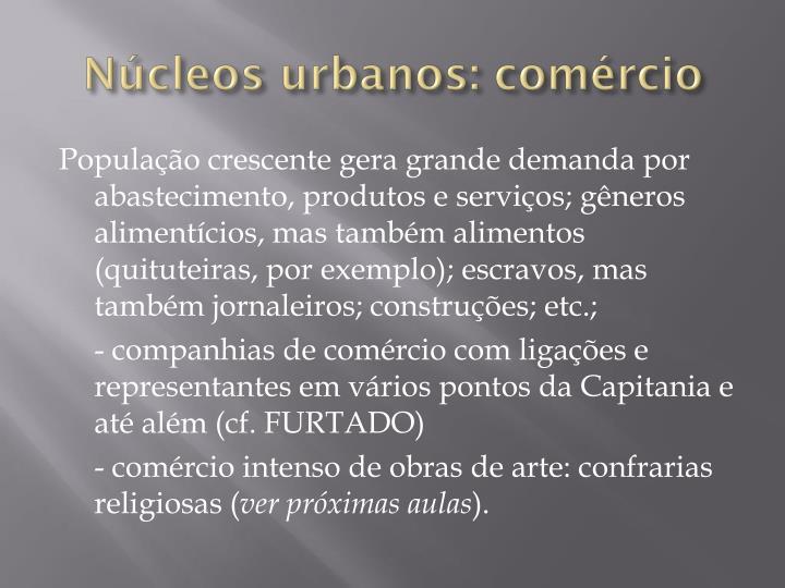 Núcleos urbanos: comércio
