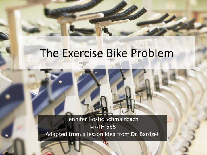 the exercise bike problem n.