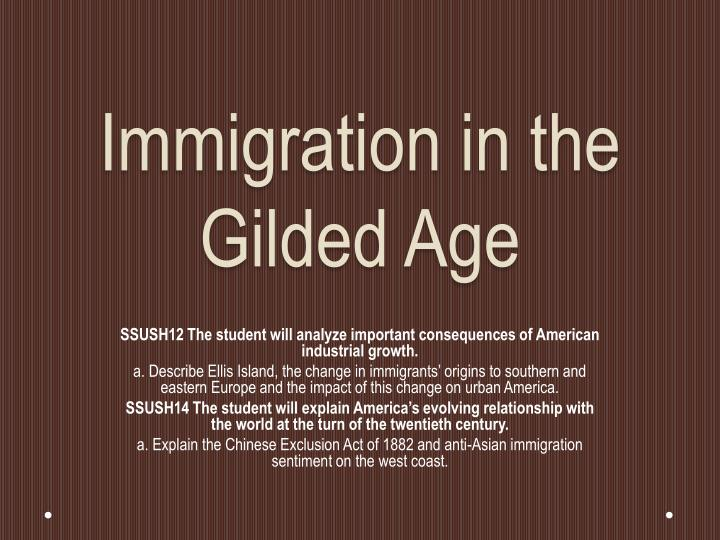 immigration in the gilded age n.