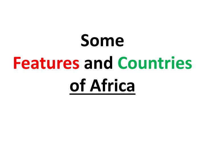 some features and countries of africa n.
