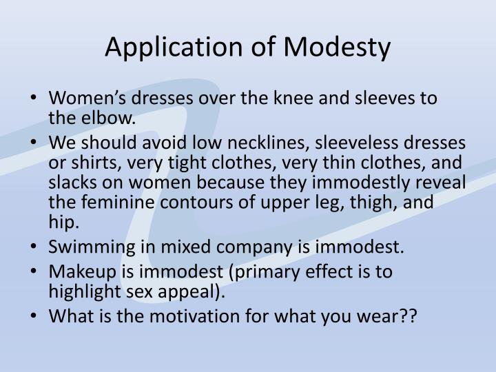 Application of Modesty