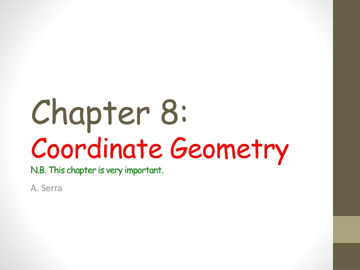 chapter 8 c oordinate geometry n b this chapter is very important n.