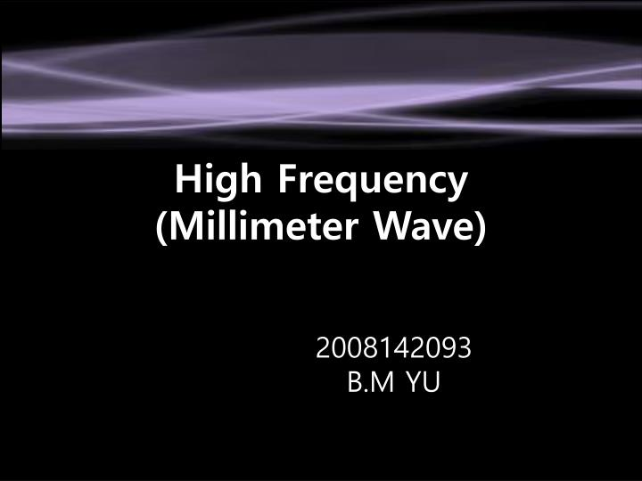 high frequency millimeter wave n.