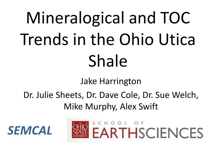 mineralogical and toc trends in the ohio utica shale n.