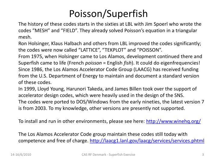 Poisson superfish