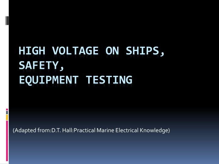 adapted from d t hall practical marine electrical knowledge
