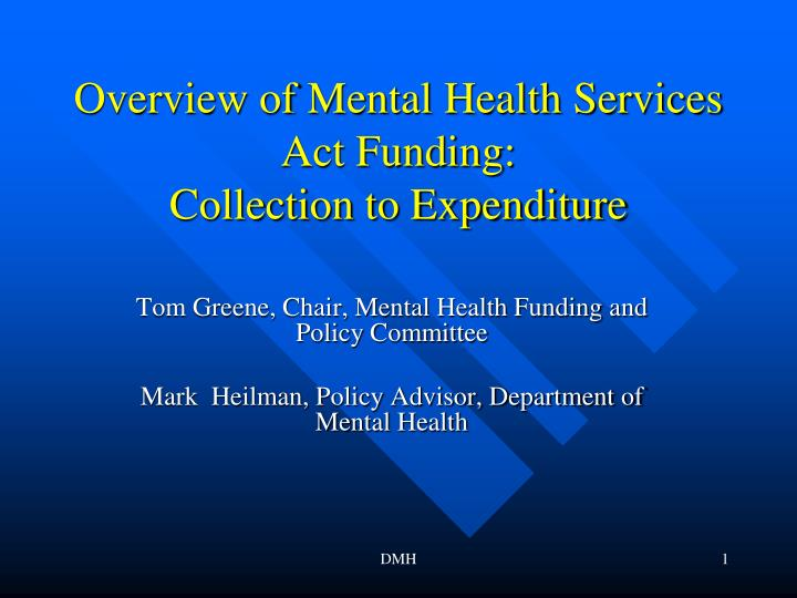 overview of mental health services act funding collection to expenditure
