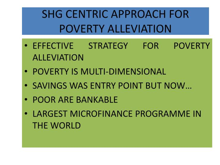 Shg centric approach for poverty alleviation