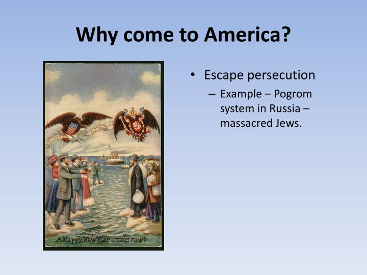 why come to america essay Essay on america by lauren bradshaw may 5, 2009 example essays  why ask america and not any country because america is the only country that really has the power to make peace there i think the only reason why they asked arab states to be allied with us is because of diplomatic reasons, but not any military reasons, because we probably.