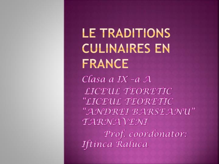Le traditions culinaires en france