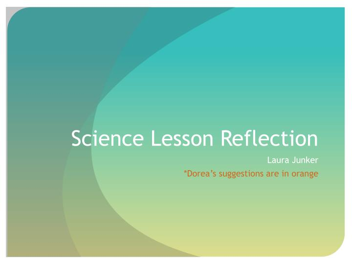 science lesson reflection n.